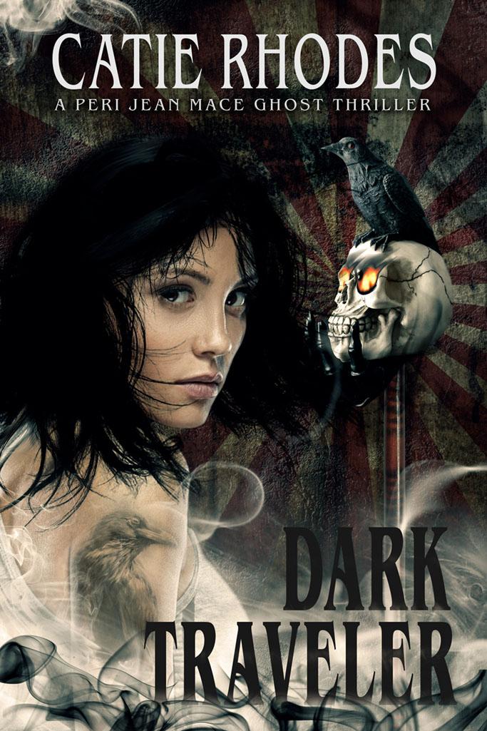 Dark Traveler, Book 9 of the Peri Jean Ghost Thriller Series by author Catie Rhodes