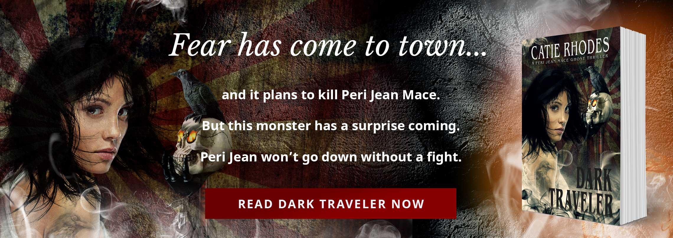 Dark Traveler - A Peri Jean Mace Ghost Thriller by Catie Rhodes