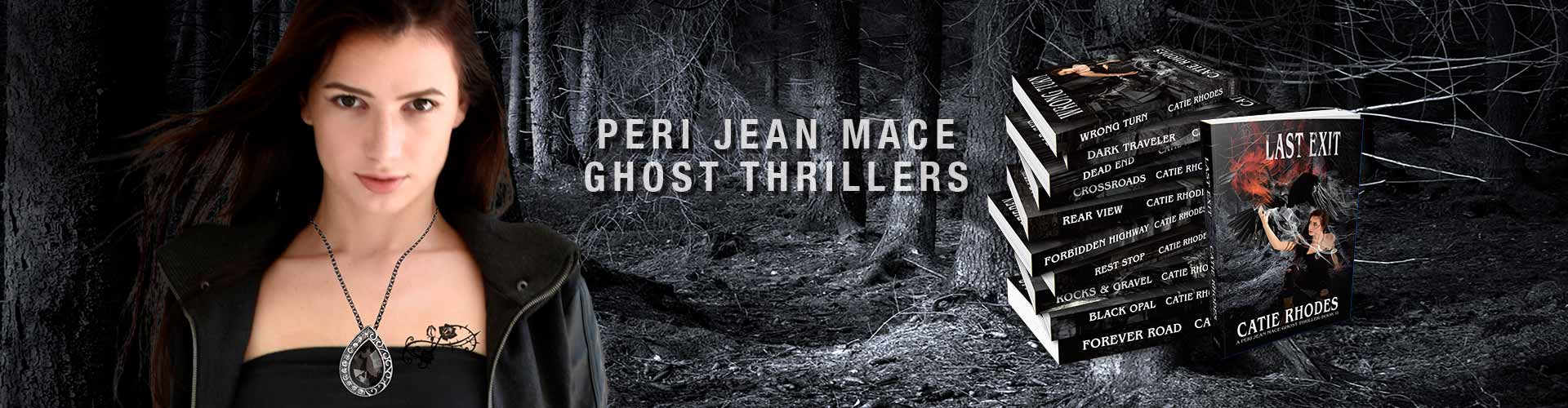 Peri Jean Mace Ghost Thrillers